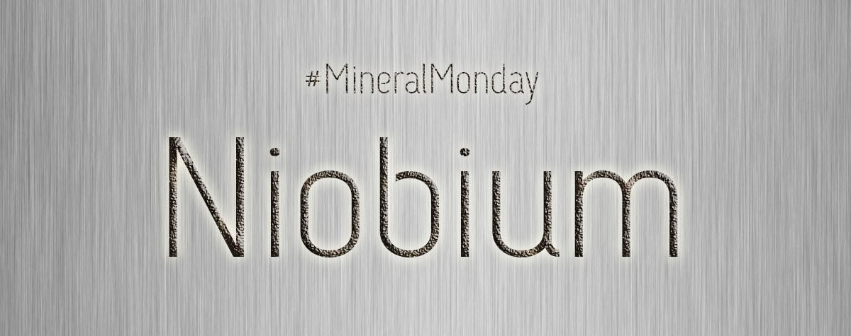 Niobium | Mineral Monday