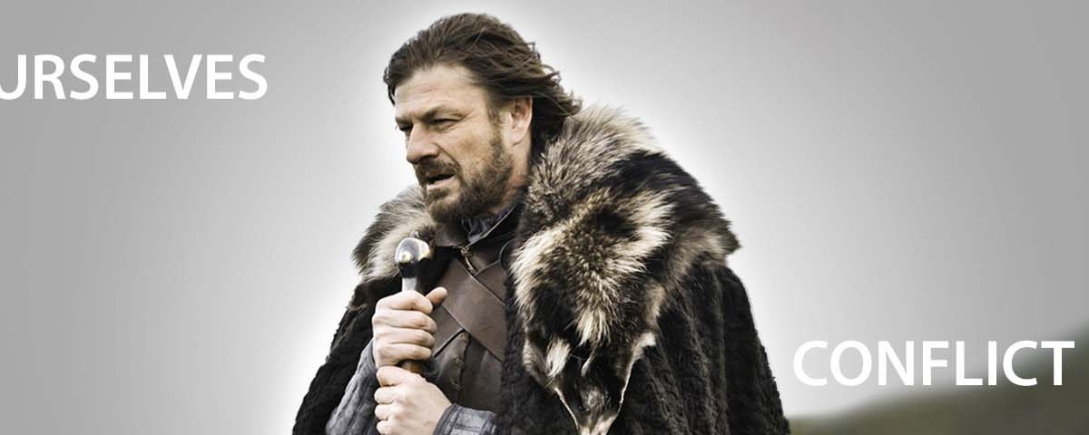 BRACE YOURSELVES, CONFLICT IS COMING